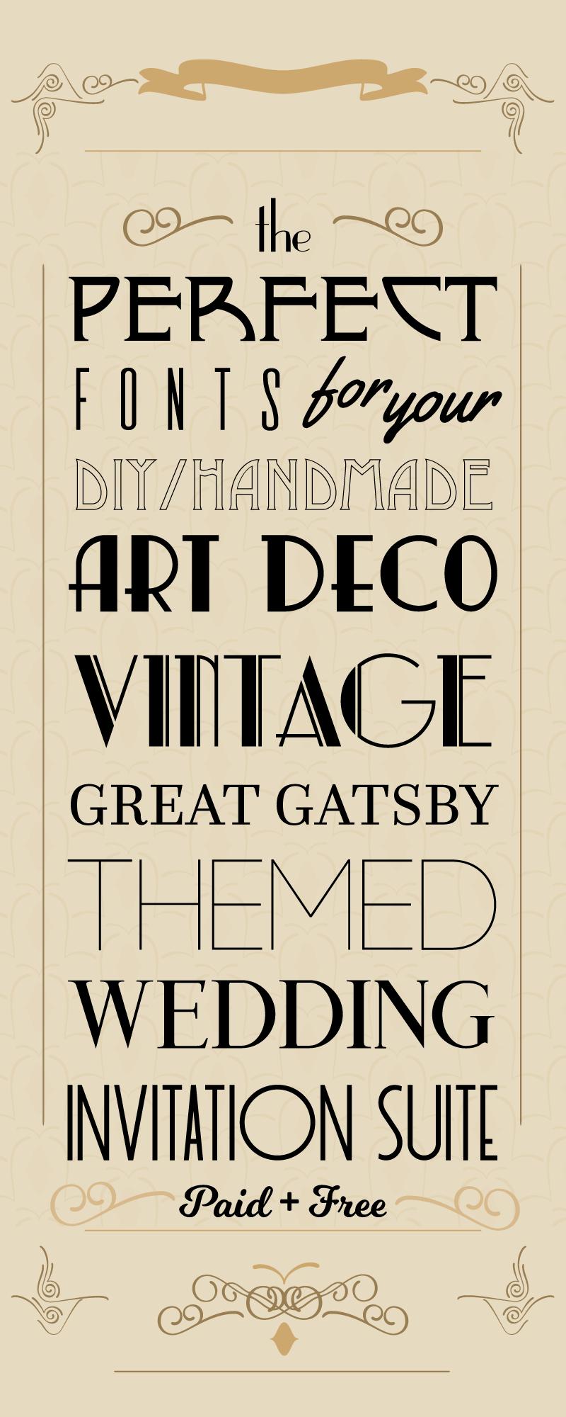 The Perfect Art Deco Wedding Invitation Fonts | Wedding invitation ...