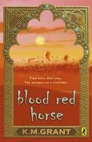 A Blood Red Horse by K. M. Grant - You need three things to become a brave and noble knight: a warhorse, a fair maiden and a just cause.  Will has a horse—a small chestnut stallion with a white blaze. Ellie is fair but she's supposed to marry Will's brother, Gavin. And as for the cause, King Richard is calling for a Crusade. The Knights of England must go to the Holy Land to fight.  Will and Gavin go. Blood is shed. Lives are taken. But through it all there is the blood-red horse called…