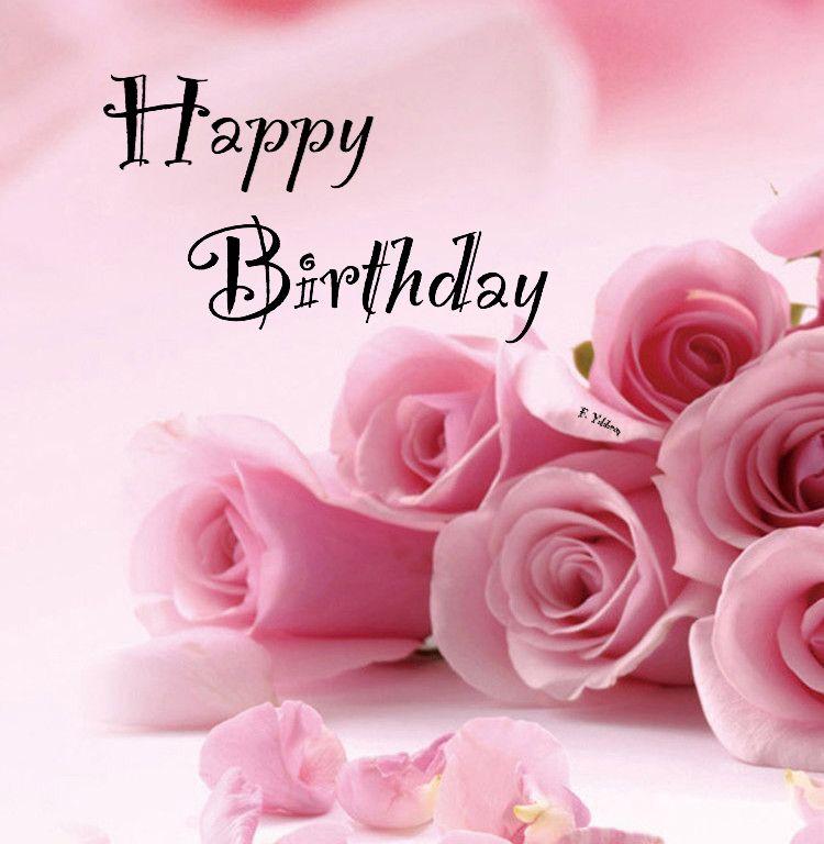 Pin By Amira Guibert On Dogum Gunu Geburtstag Birthday Wishes Flowers Happy Birthday Greetings Happy Birthday Flowers Wishes