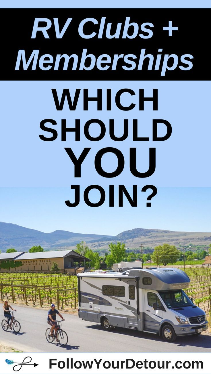 RV Memberships: Which Should You Join? - Follow Your Detour
