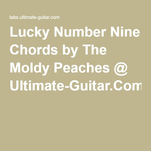 Lucky Number Nine Chords By The Moldy Peaches Ultimate Guitar