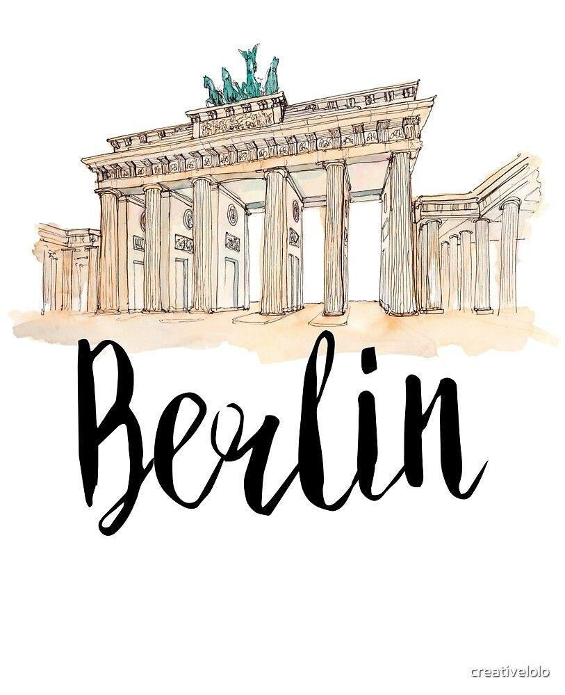 Berlin By Creativelolo Redbubble In 2020 Reisezeichnung Stadt Zeichnung Architektur Skizze