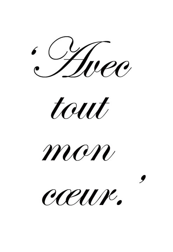 With All My Heart French Quotes French Words Words