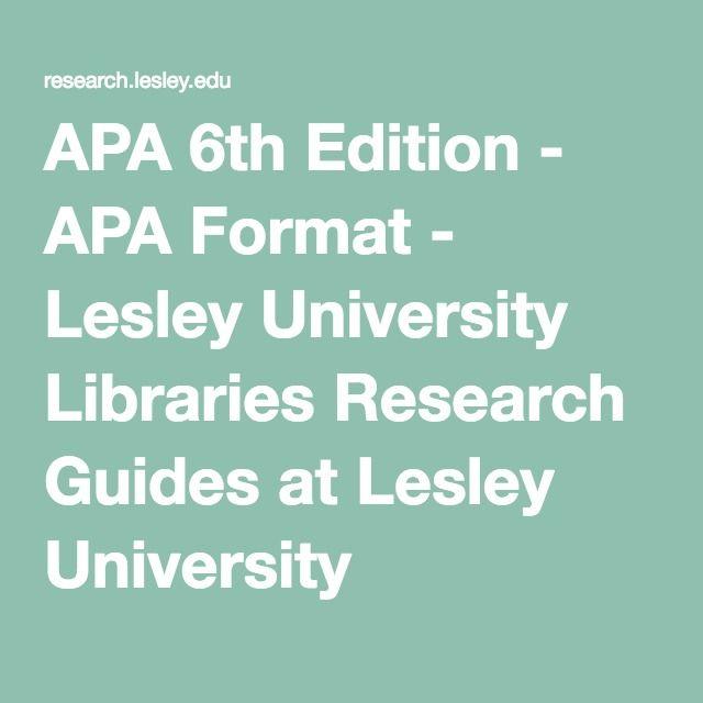 apa 6th edition apa format lesley university libraries research