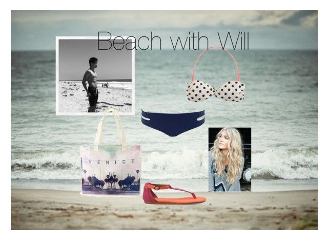 """""""#day #at #the #beach #with #Will"""" by kelseyisabelll ❤ liked on Polyvore"""