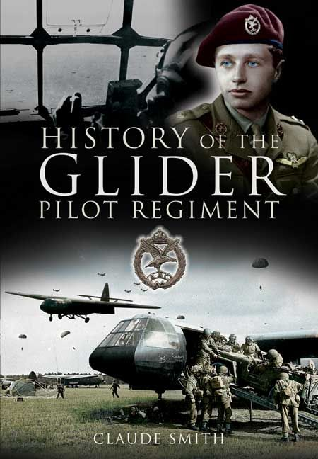 The Glider Pilot Regiment, having been raised as the first element of the new Army Air Corps in 1942 and disbanded in 1957, can probably…