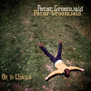Finally Found You (feat. Isaaca Byrd) from OK to Wonder by Peter Groenwald