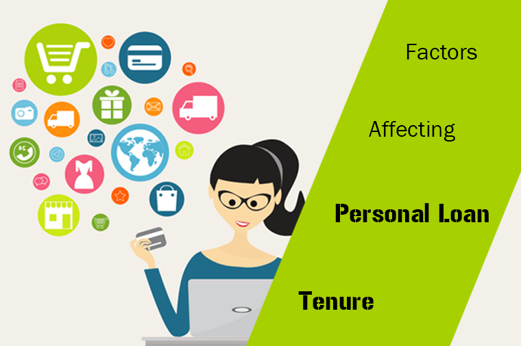 What Are The Factors That Affect Personal Loan Tenure In 2020 Personal Loans Person Loan