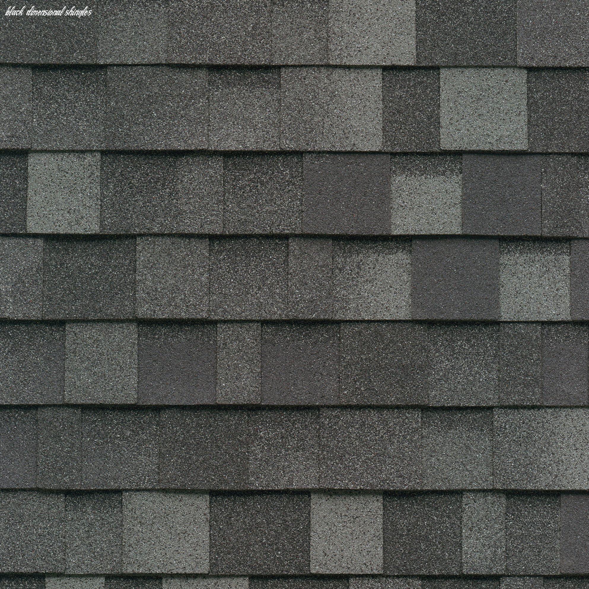 13 Black Dimensional Shingles In 2020 Roof Shingle Colors Roof Shingles Shingle Colors