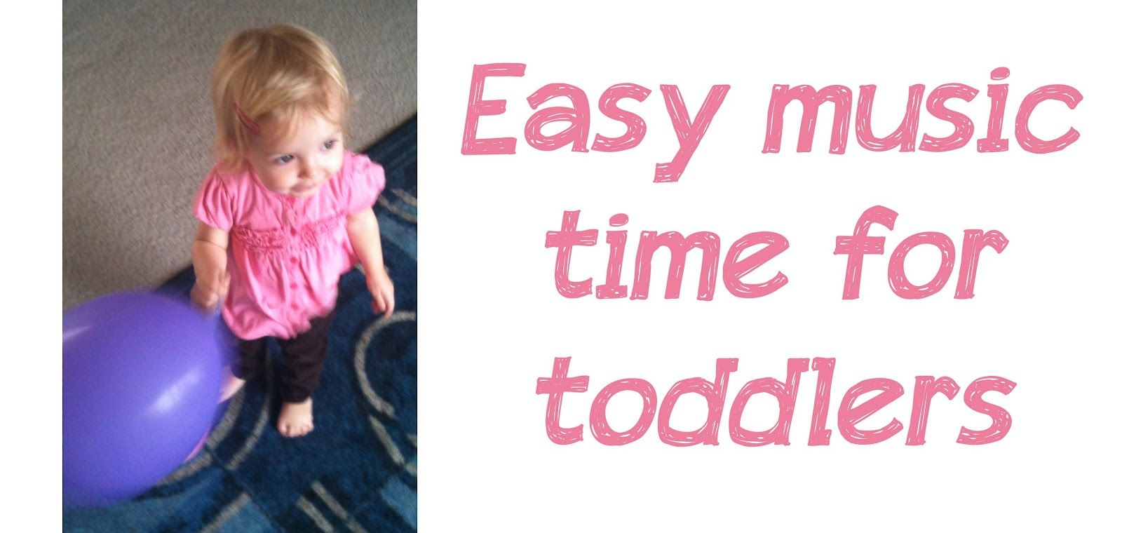 Music Time for Toddlers: 10 Songs to sing with your child and activities to go with them. Lots of fun learning here!