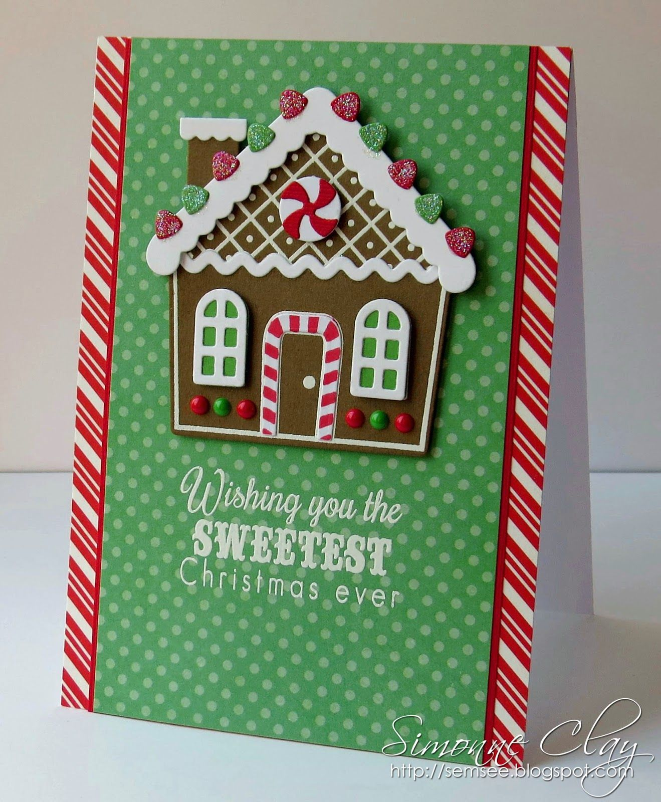 Simonne Clay Cas Card Christmas Gingerbread House Candy Peppermint Clearly Whimsy Stamps Cl Gingerbread Cards Christmas Cards Handmade Christmas Cards