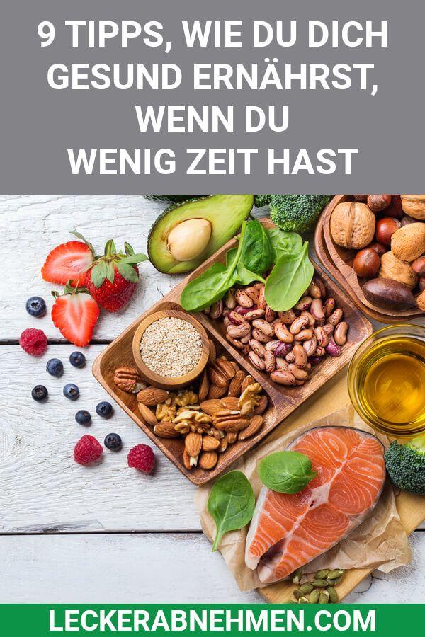 Photo of Gesunde Ernährung zum Abnehmen – 9 Tipps für Leute mit wenig Zeit