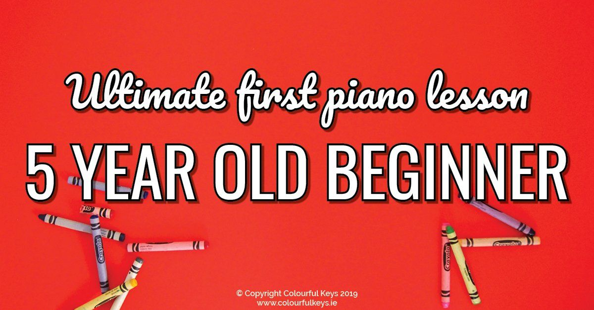 Plan the Ultimate First Piano Lesson for a Five Year Old