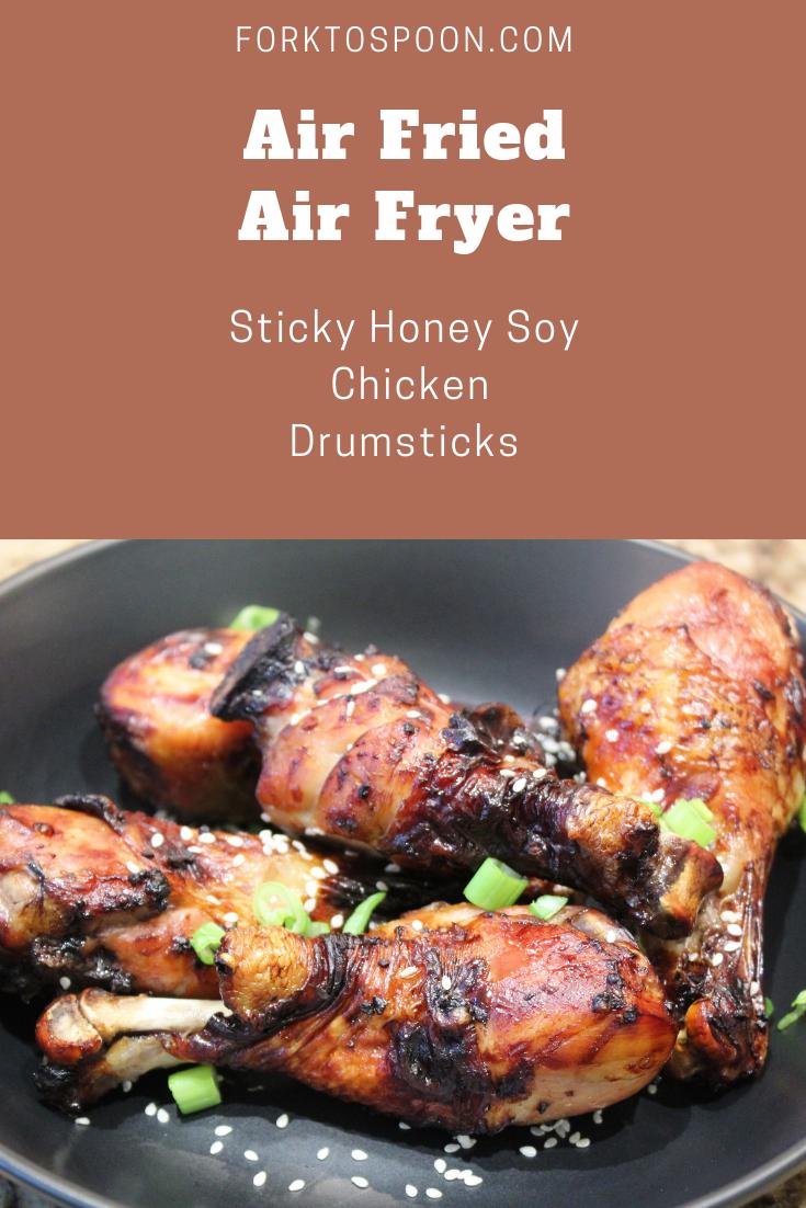 Air FriedAir FryerSticky Honey Soy Chicken Drumsticks