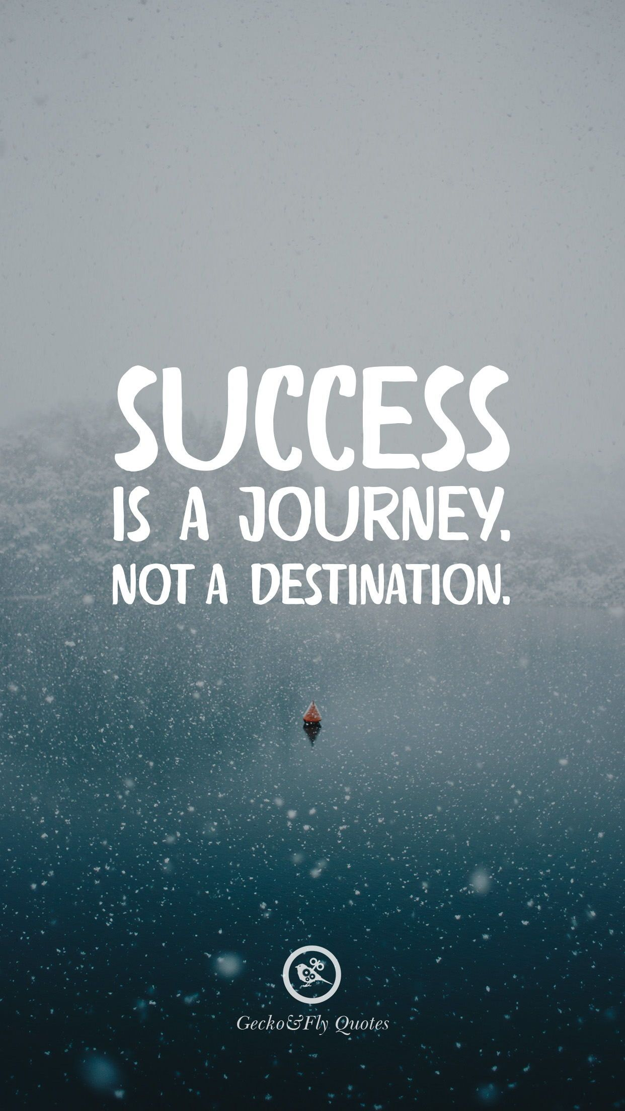 Success is a journey. Not a destination. in 2020 Hd