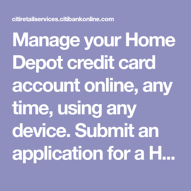 Manage your Home Depot credit card account online, any