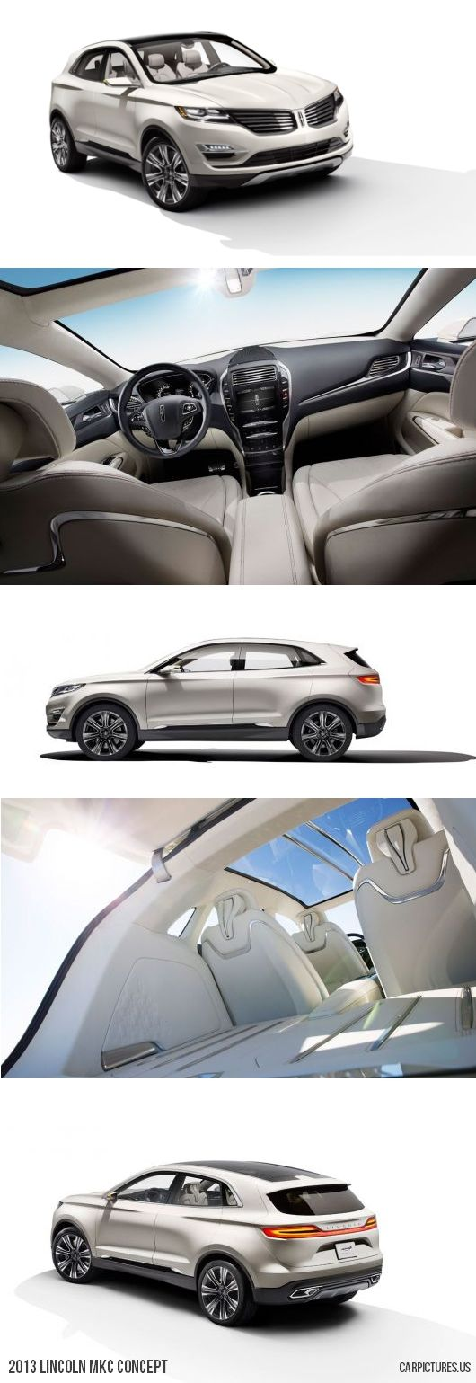 2013 Lincoln MKC concept | Cars | Pinterest | Cars, Dream cars and ...