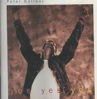 Peter Gallway - Yes Yes Yes
