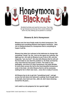 honeymoon blackout is a game idea in which the bride to be is blind folded and dresses up with various items from a suitcase