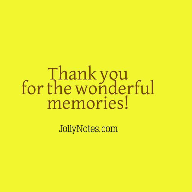 Thank You For The Wonderful Memories Joyful Living Blog