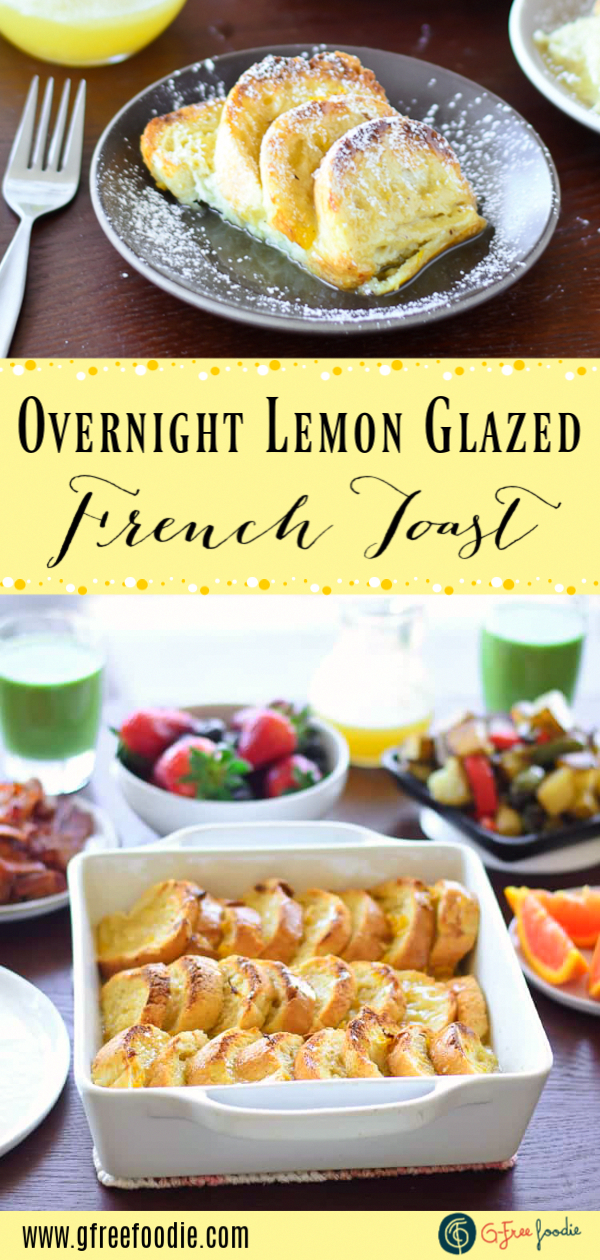 OVERNIGHT LEMON GLAZED FRENCH TOAST  Need a great brunch recipeThis Overnight LemonGlazed French Toast Bake might be just what youre lookin for Its perfect for East...