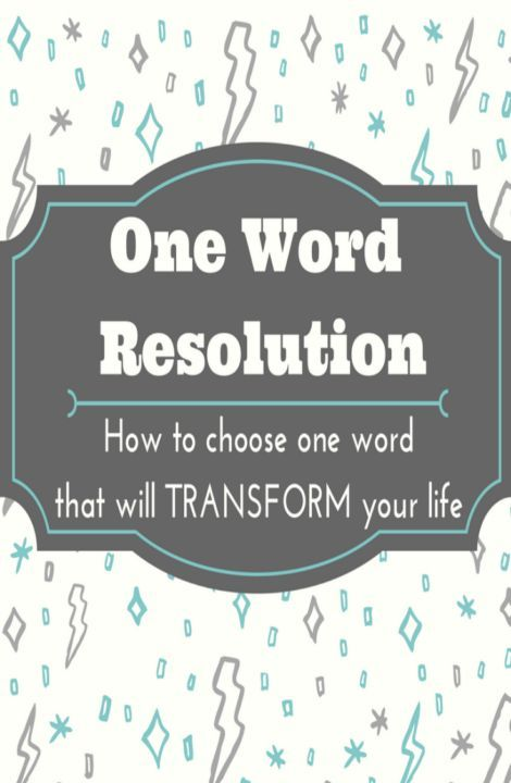 how to choose one word to be the theme and focus of your life and goals