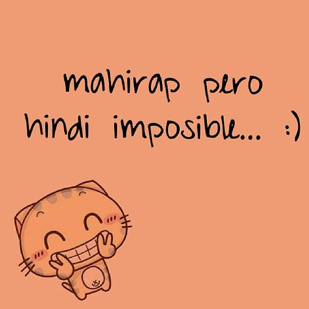 Its hard but not impossiblein tagalog words pinterest in tagalog malvernweather Choice Image