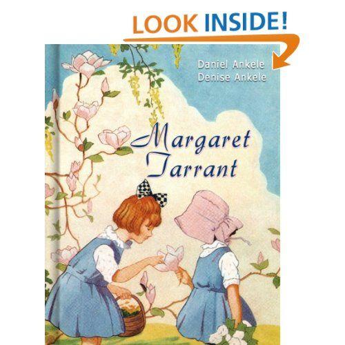 Margaret Tarrant: 95+ Children's Illustrations: Daniel Ankele, Denise Ankele, Margaret Tarrant: Amazon.com: Kindle Store