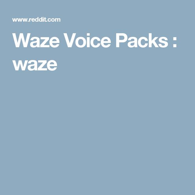 Waze Voice Packs : waze | Tech | The voice, Packing, Tech