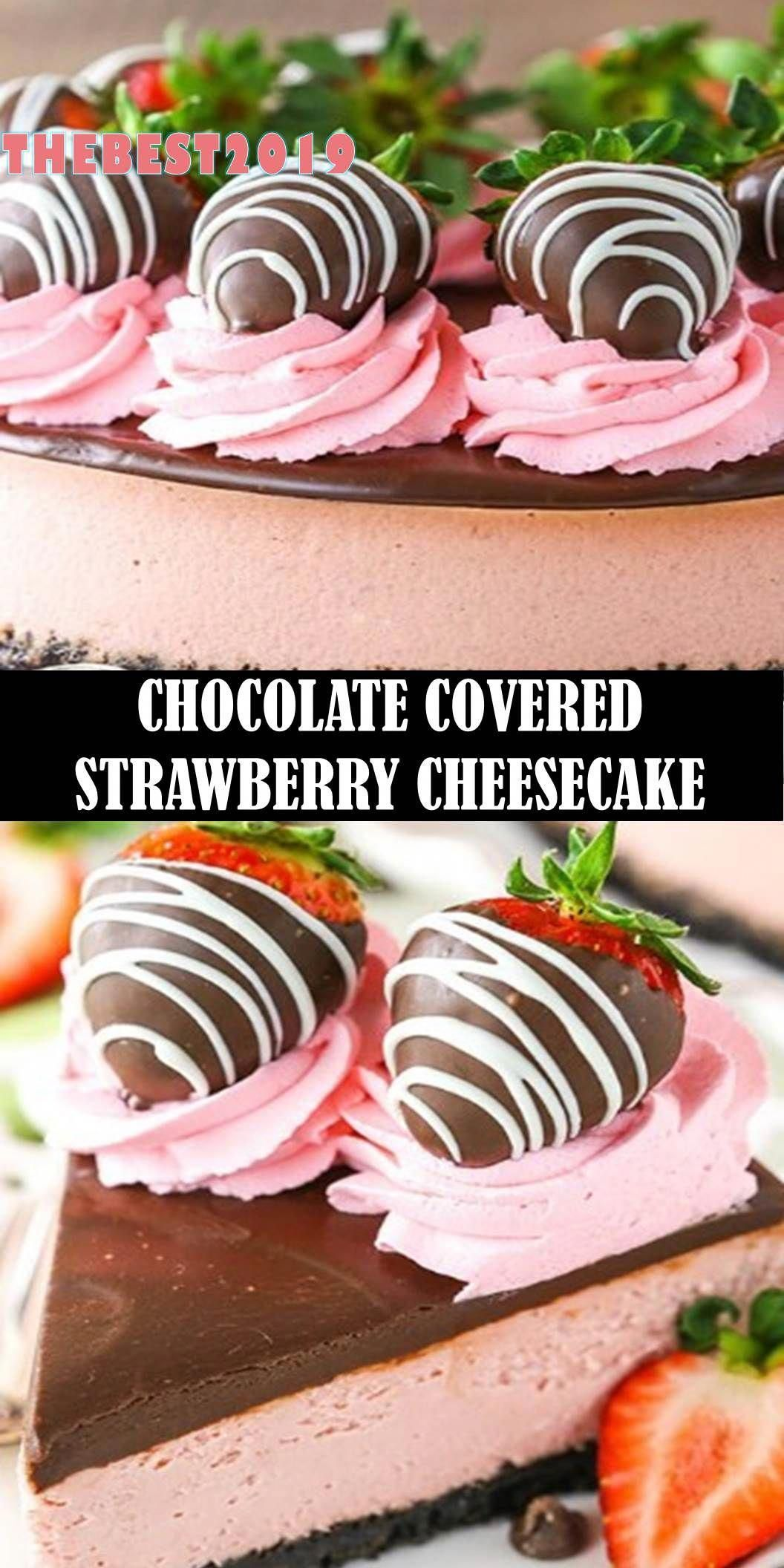 559 Reviews :   The World's most delicious CHOCOLATE COVERED STRAWBERRY CHEESECAKE  This Chocolate Covered Strawberry Cheesecake recipe is made with a strawberry cheesecake filling and chocolate Oreo crust, all covered in chocolate ganache and chocolate covered strawberries!