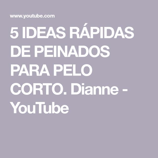 5 IDEAS RÁPIDAS DE PEINADOS PARA PELO CORTO. Dianne  – Peinados