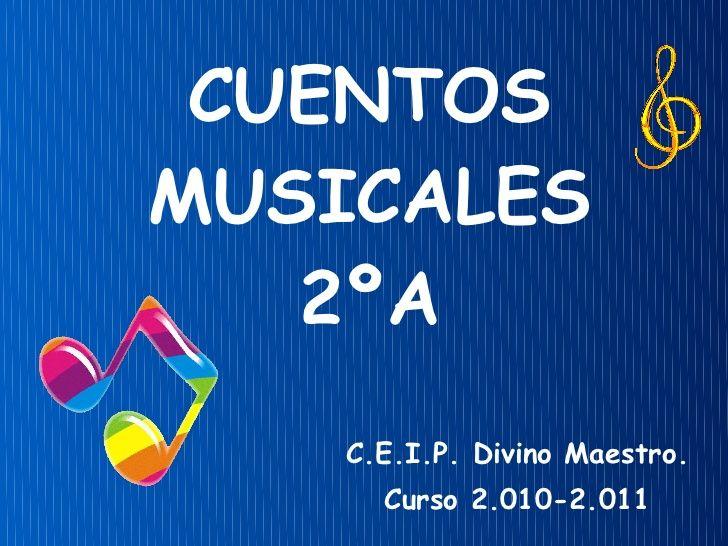 Cuentos Musicales 2ºa25 3 Cuentos Musicales Musicales Libros De Música