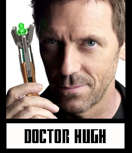 mind blown... Hugh_Laurie Doctor_Who Hugh laurie