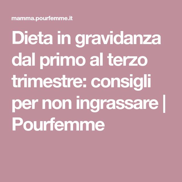 dieta da seguire in gravidanza per non ingrassare