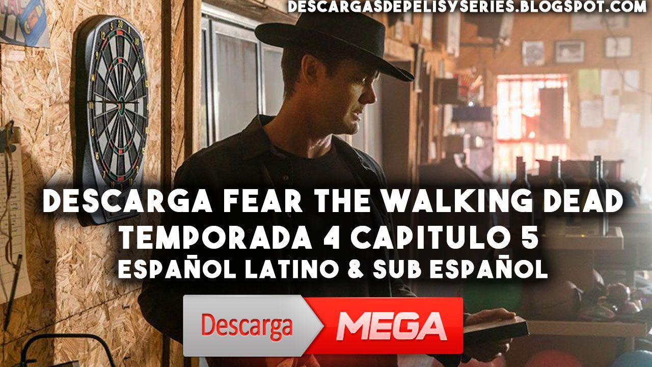 ⭐️Descarga Fear The Walking Dead Temporada 4 capitulo 5 ...