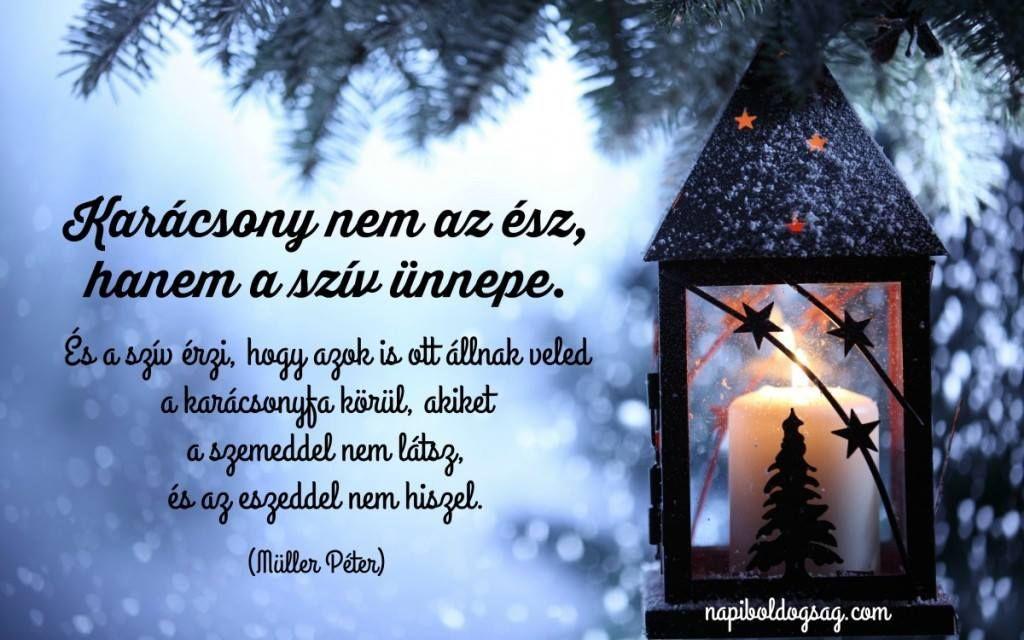 karácsonyi idézetek müller péter Müller Péter idézet a szív ünnepéről. A kép forrása: Napi