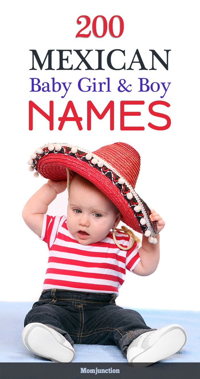 200 Most Popular Mexican Baby Names For Girls And Boys -6322