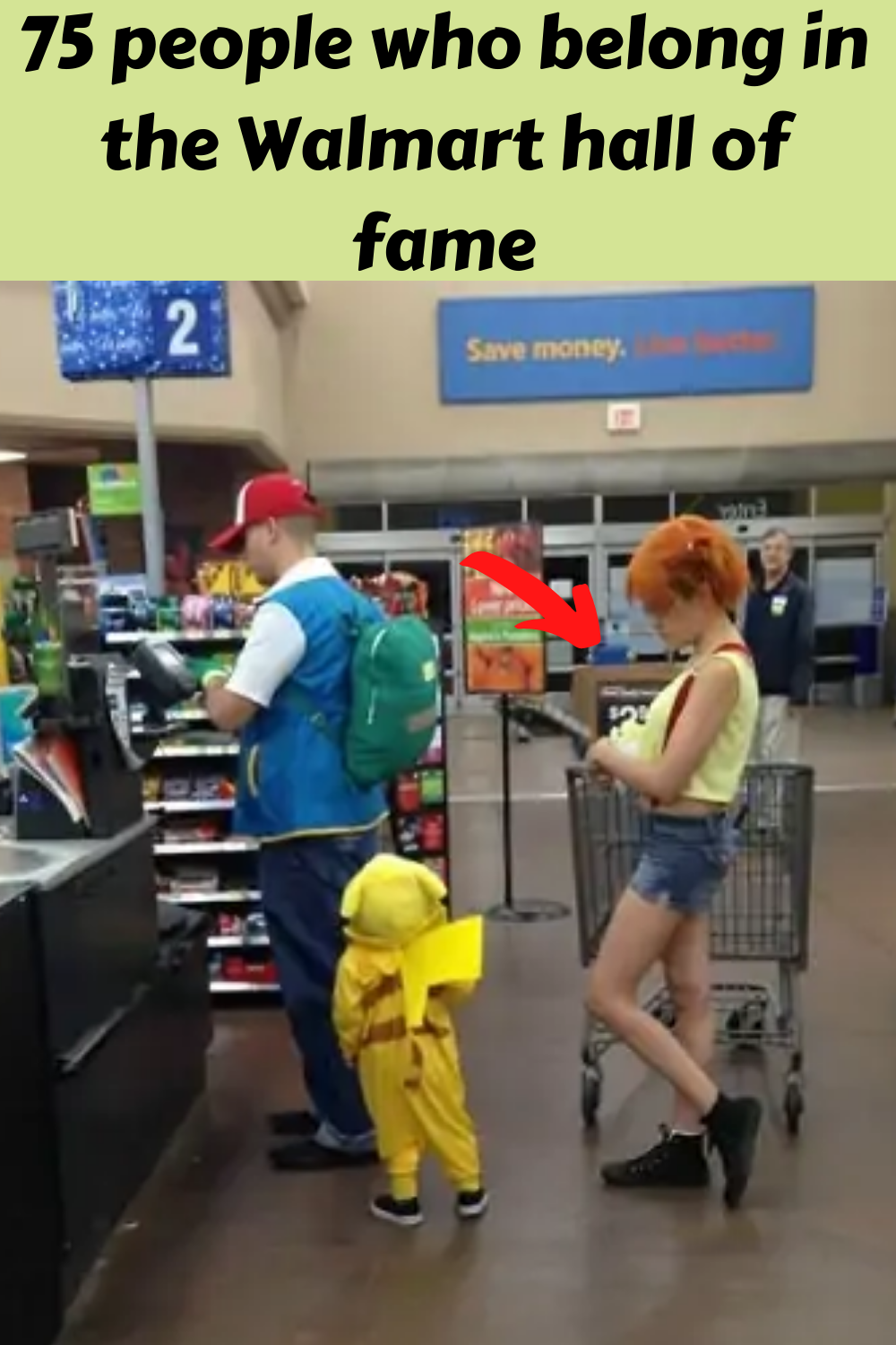 75 people who belong in the Walmart hall of fame