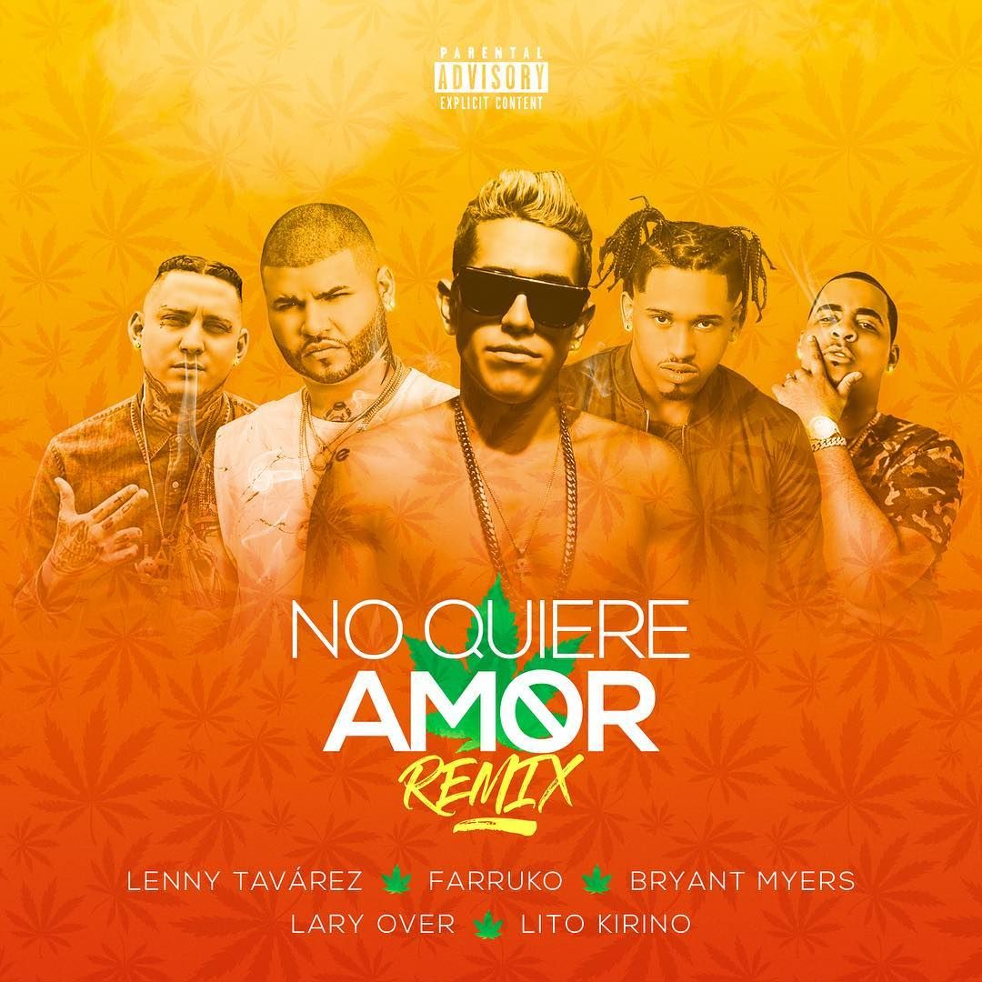 Lenny Tavárez - No Quiere Amor Remix ft. Farruko, Bryant myers, Lary Over