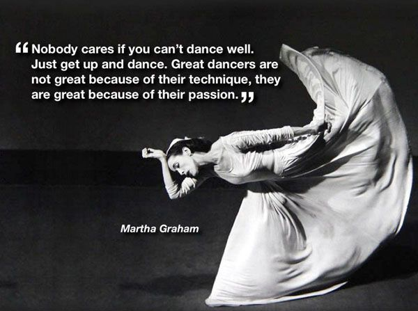 Can T Dance The Daily Quotes Dance Quotes Dance Quotes Inspirational Dancer Quotes