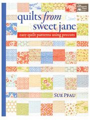 Precut Fabric Bed Quilt Patterns - Quilts From Sweet Jane
