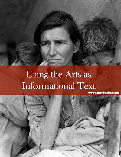 Using the Arts as Informational Text