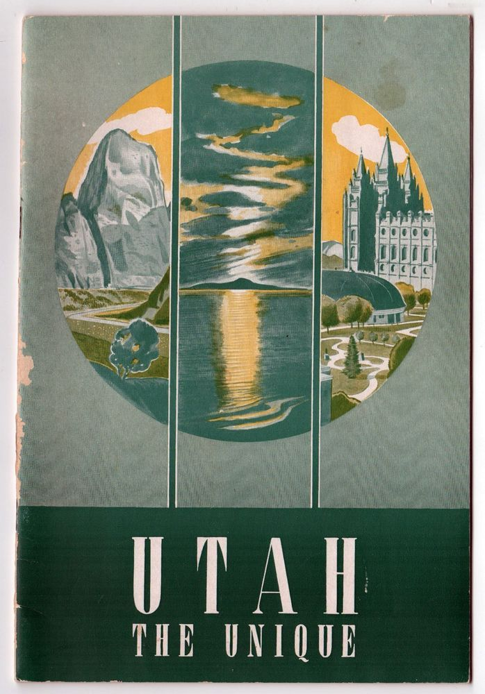 1947 UTAH THE UNIQUE Travel TOURISM Book SALT LAKE CITY Chamber Commerce TOURIST