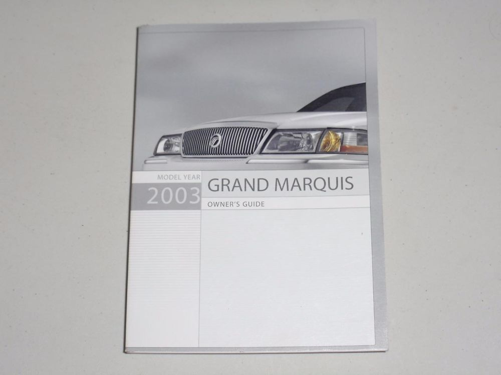 2003 Mercury Grand Marquis Owners Manual Book Guide Owners Manuals Grand Marquis Grands