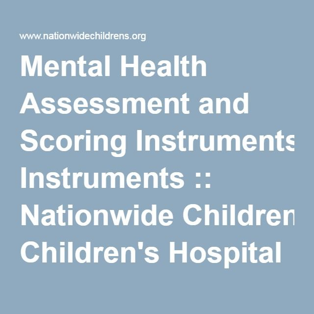 Mental Health Assessment And Scoring Instruments  Nationwide