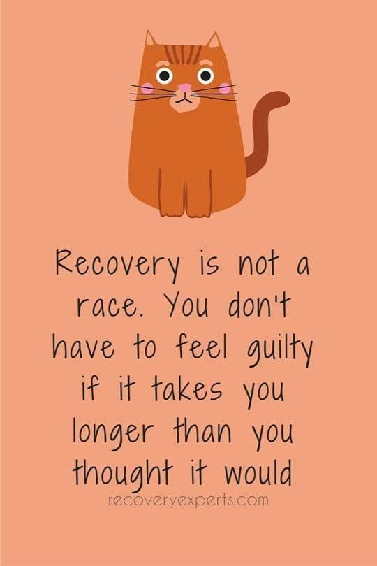 Recovery Is Not A Race Road To Recovery Recovery Quotes