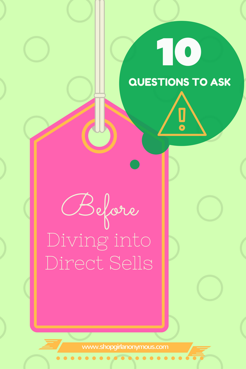 10 Questions To Consider Before Diving Into Direct Sales