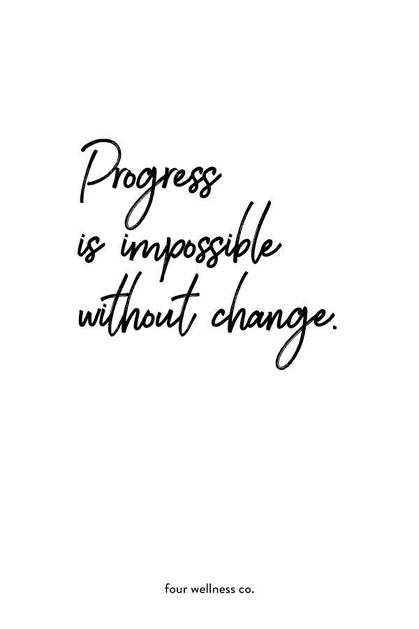 Life Quotes : Progress is impossible without change. // Free health and wellness tips + health... - The Love Quotes | Looking for Love Quotes ? Top rated Quotes Magazine & repository, we provide you with top quotes from around the world