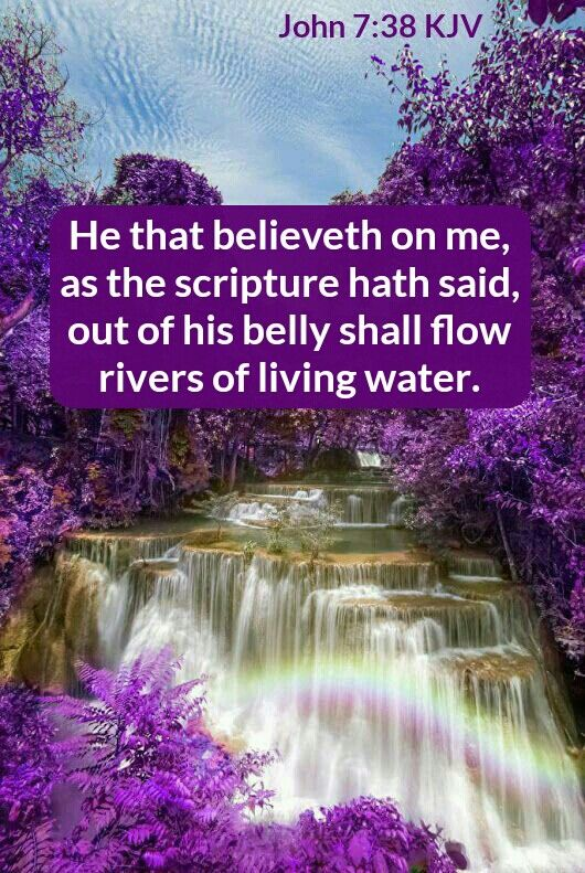 John 7 38 Kjv Chooseheaven Helps4you Com Waterfall