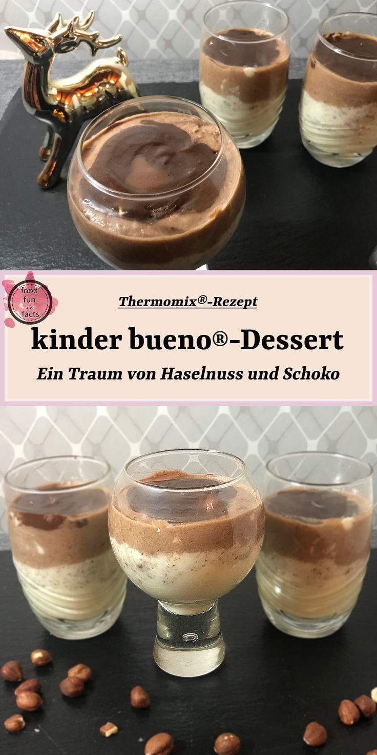 Kinder bueno®-Dessert – ein Traum | Thermomix®-Rezept
